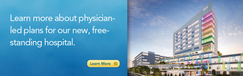 Learn more about our new free-standing hospital