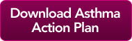 Download Asthma Action Plan