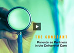 Parents as Partners in the Delivery of Care Video