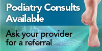 Podiatry Consults Available